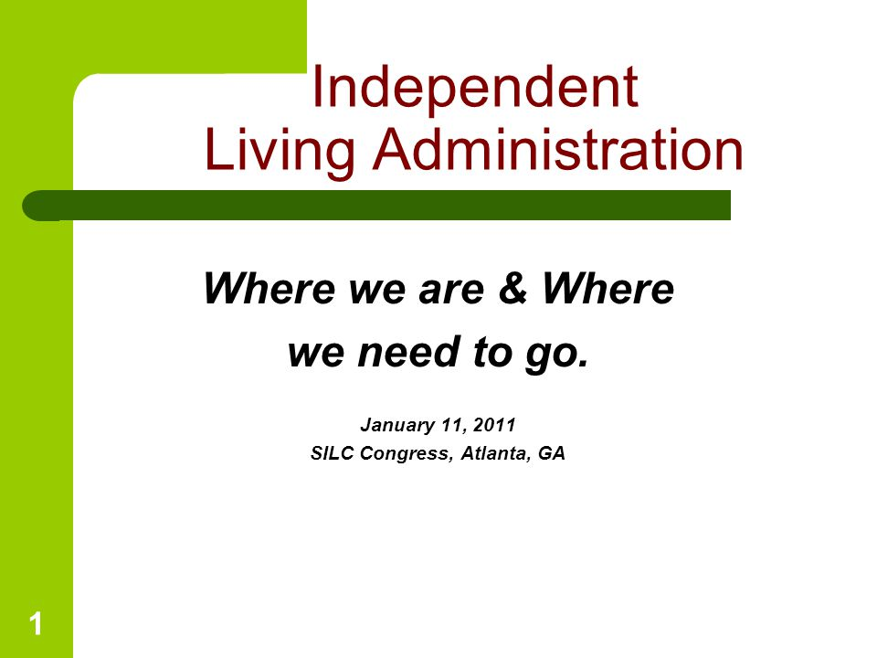 1 Where we are & Where we need to go.