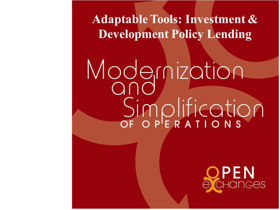 Adaptable Tools: Investment & Development Policy Lending