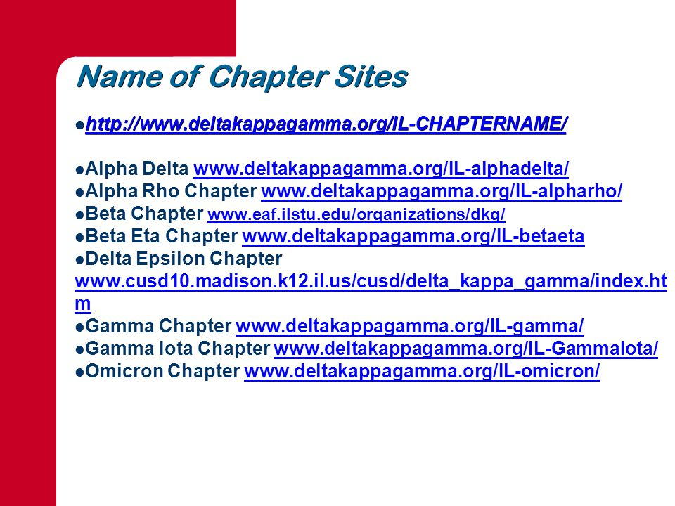 Name of Chapter Sites Alpha Delta   Alpha Rho Chapter   Beta Chapter     Beta Eta Chapter   Delta Epsilon Chapter   m   m Gamma Chapter   Gamma Iota Chapter   Omicron Chapter