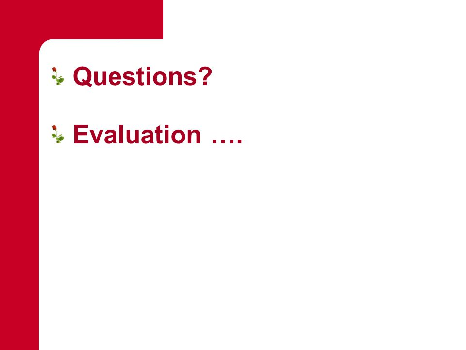 Questions Evaluation ….