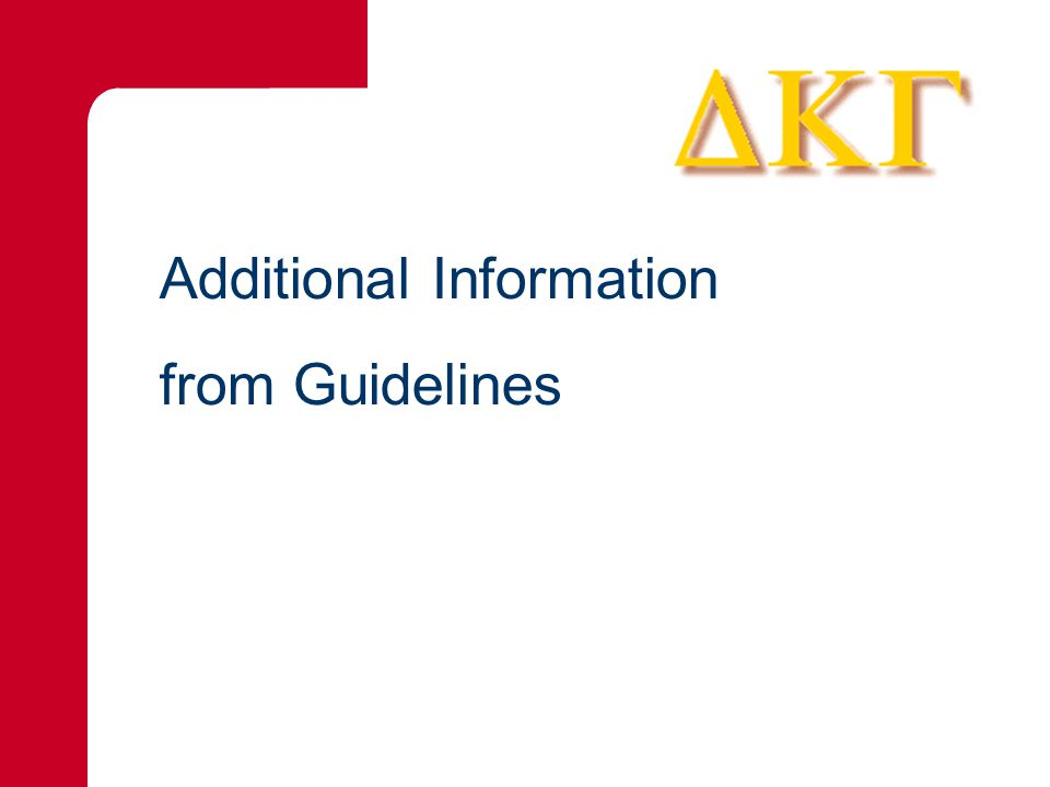 Additional Information from Guidelines