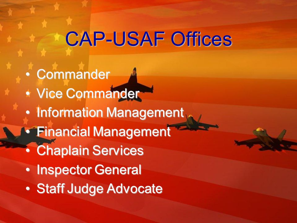 HQ CAP Corporate Offices (cont) Financial ManagementFinancial Management Marketing & Public RelationsMarketing & Public Relations OperationsOperations CAP BookstoreCAP Bookstore CAP Supply DepotCAP Supply Depot