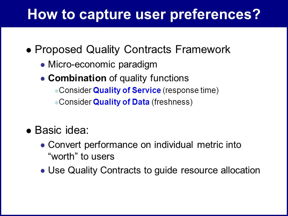 ADMT Lab / University of PittsburghJuly 8, 2008 How to capture user preferences.