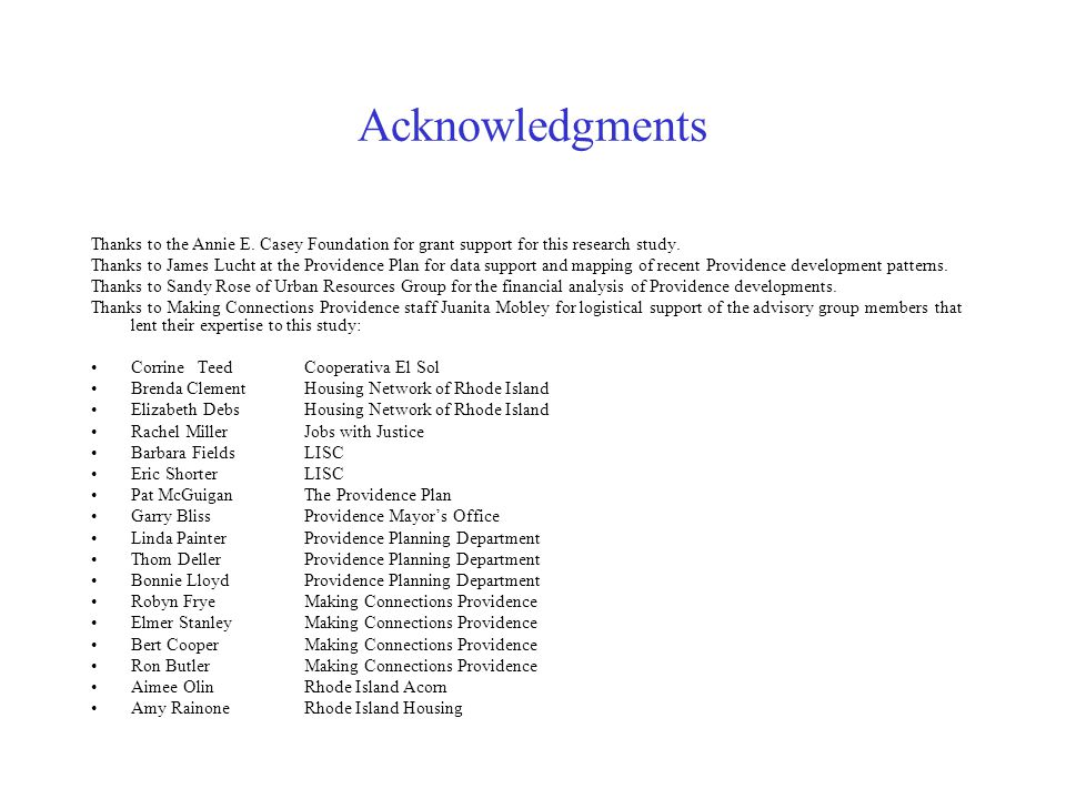 Acknowledgments Thanks to the Annie E. Casey Foundation for grant support for this research study.