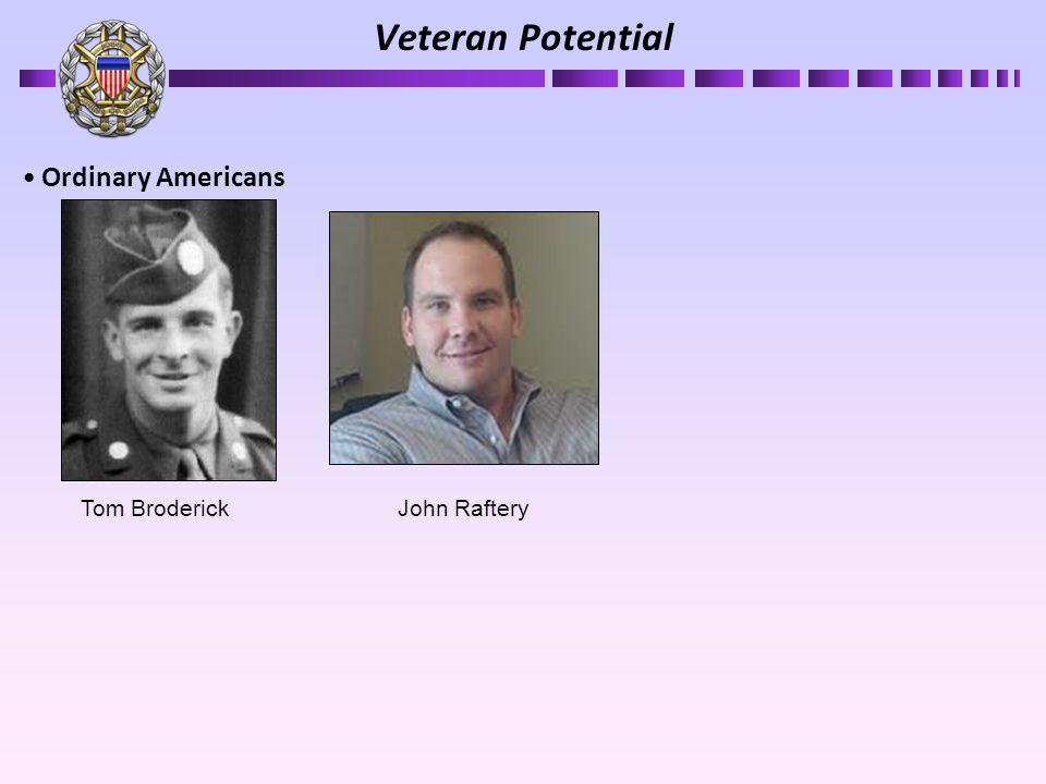 Ordinary Americans Veteran Potential Tom BroderickJohn Raftery