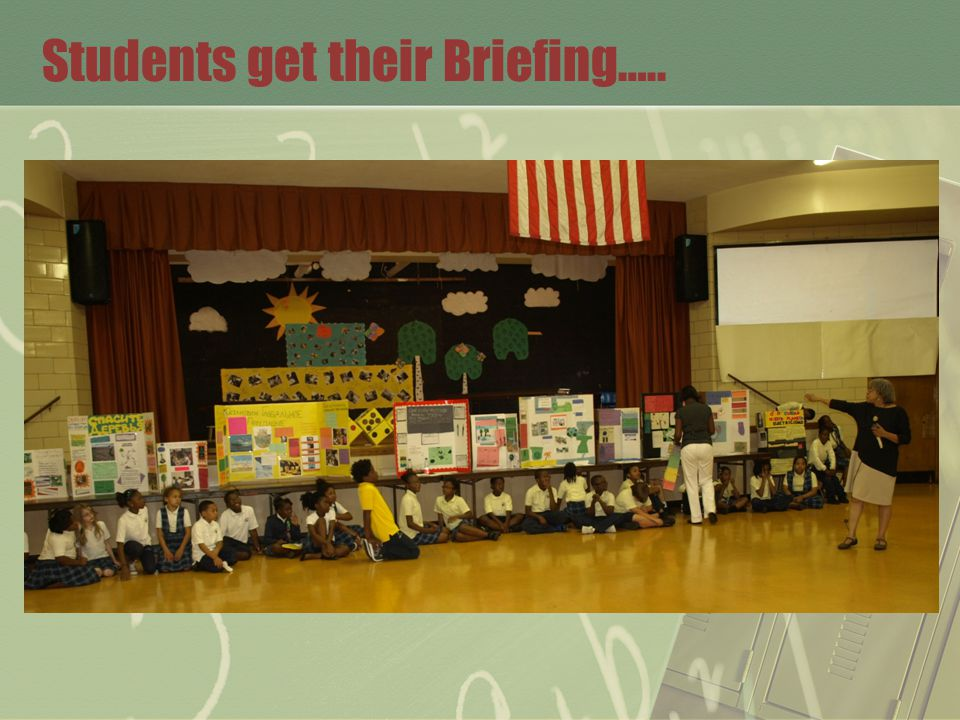 Students get their Briefing…..