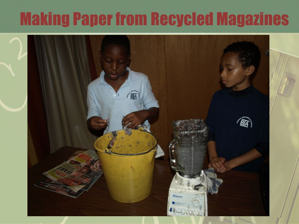 Making Paper from Recycled Magazines