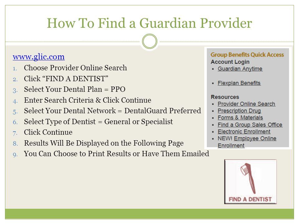 How To Find a Guardian Provider www.glic.com 1. Choose Provider Online Search 2.