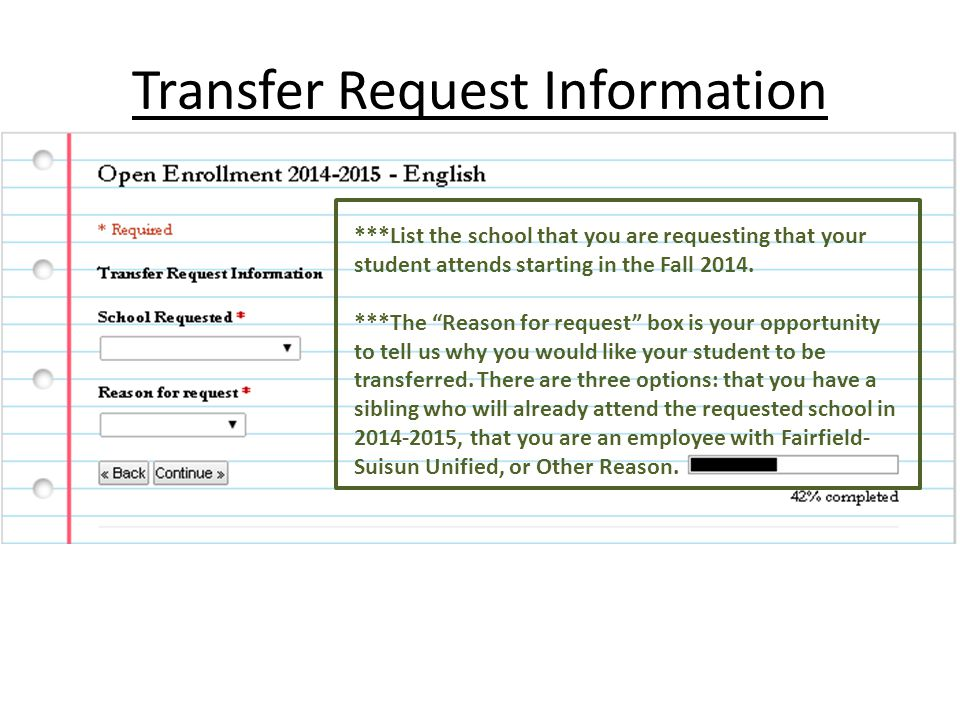 Transfer Request Information ***List the school that you are requesting that your student attends starting in the Fall 2014.