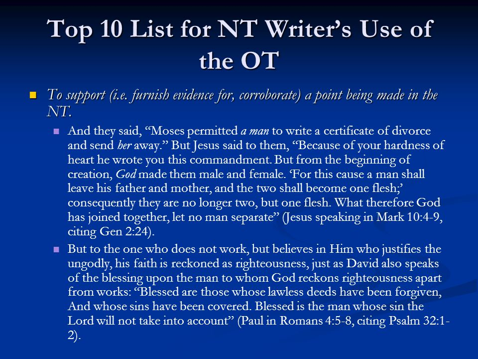Top 10 List for NT Writer's Use of the OT To support (i.e.
