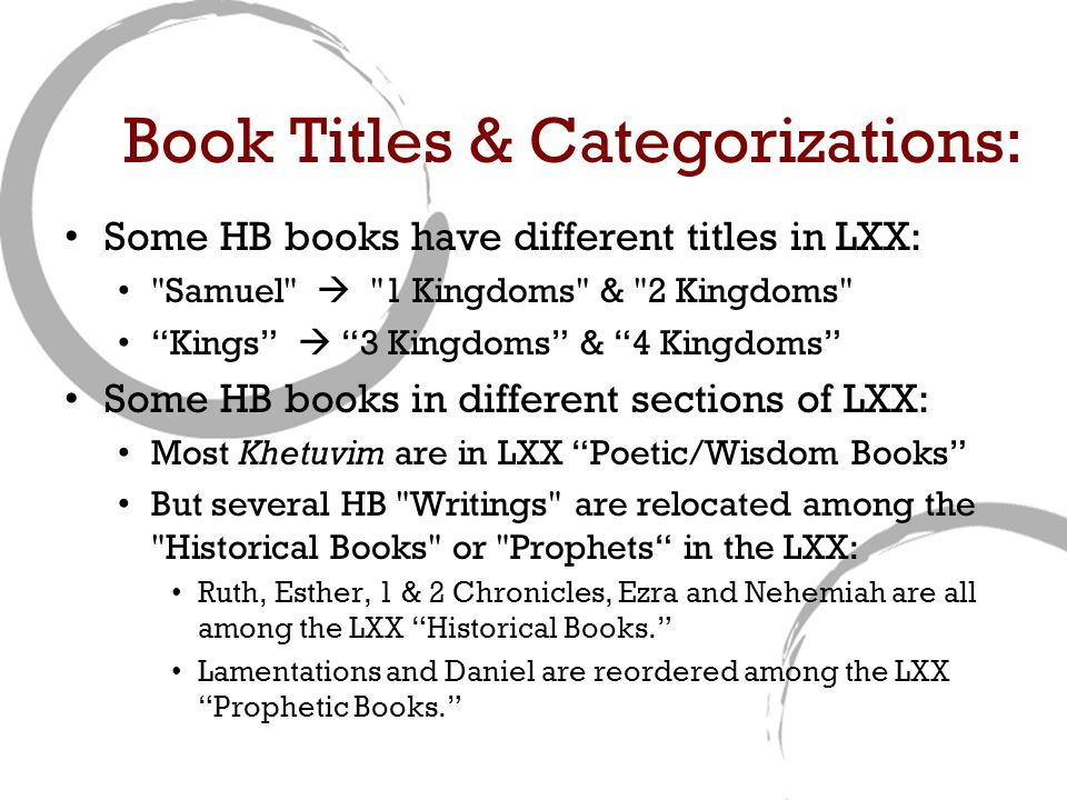 Book Titles & Categorizations: Some HB books have different titles in LXX: