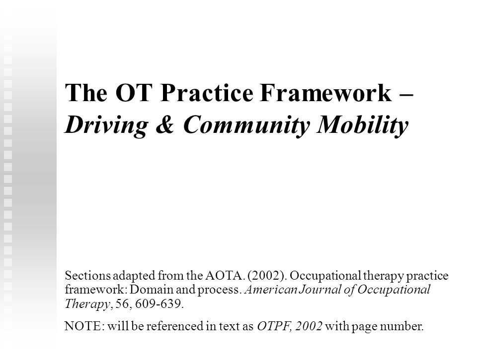 Is Community Mobility within the Domain of Occupational Therapy.