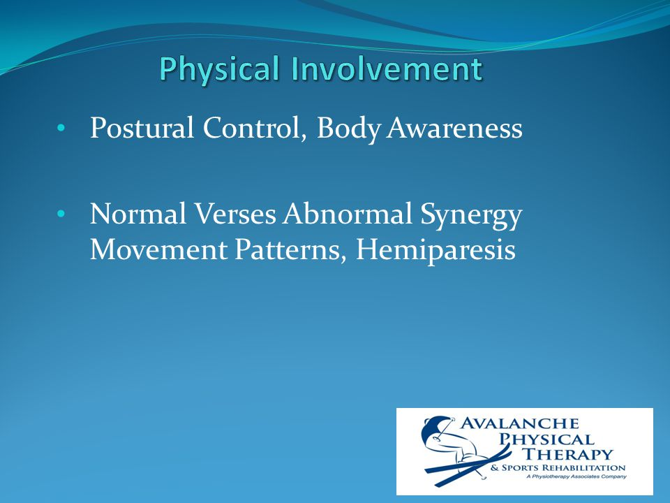 Postural Control, Body Awareness Normal Verses Abnormal Synergy Movement Patterns, Hemiparesis