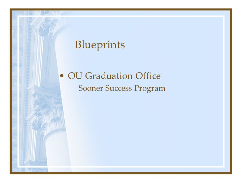 Blueprints OU Graduation Office Sooner Success Program