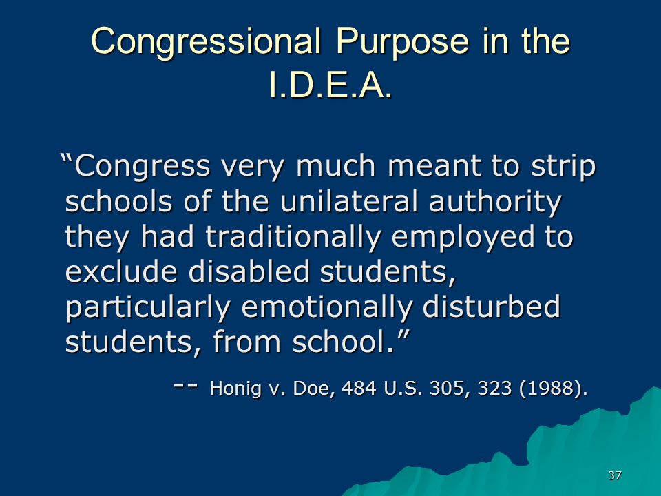 37 Congressional Purpose in the I.D.E.A.