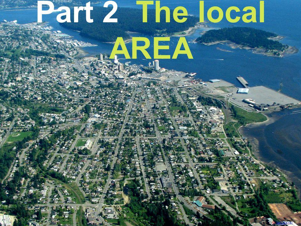 Part 2 The local AREA By Ken WalkerKen Walker