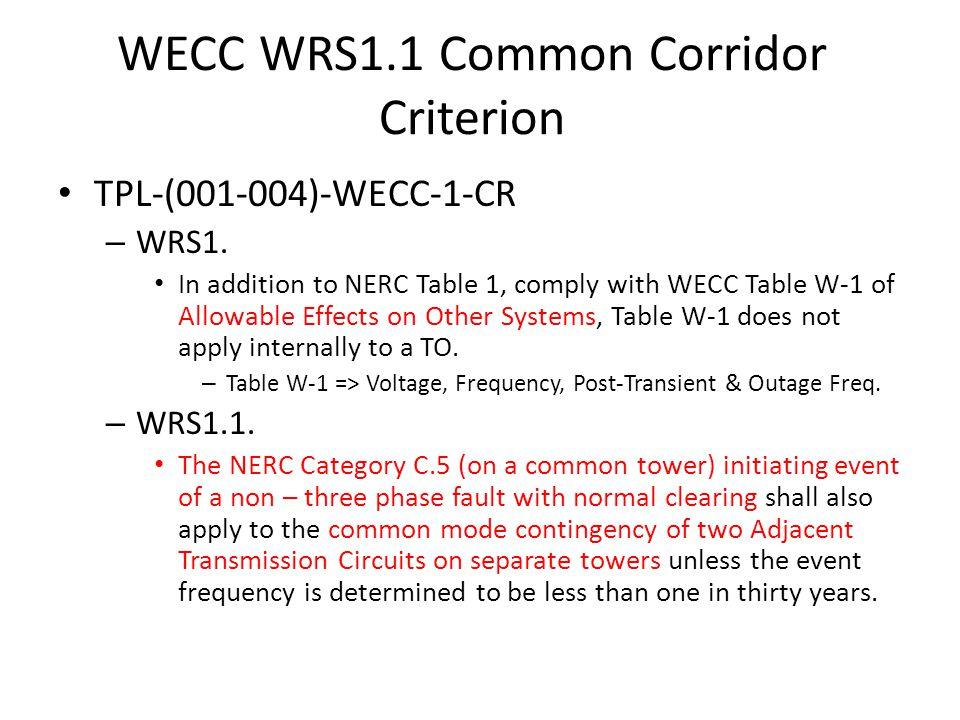 WECC WRS1.1 Common Corridor Criterion TPL-(001-004)-WECC-1-CR – WRS1.