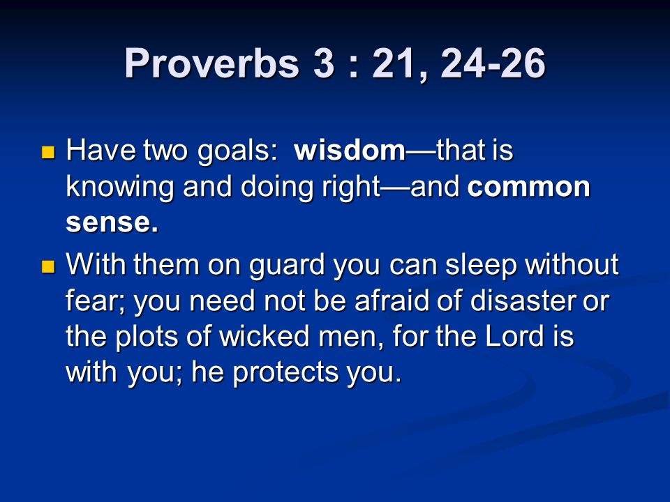 Proverbs 4: 8-9 If you exalt wisdom, she will exalt you.