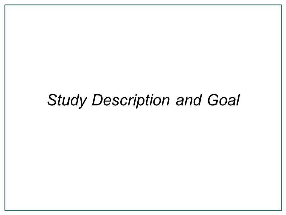Study Description and Goal