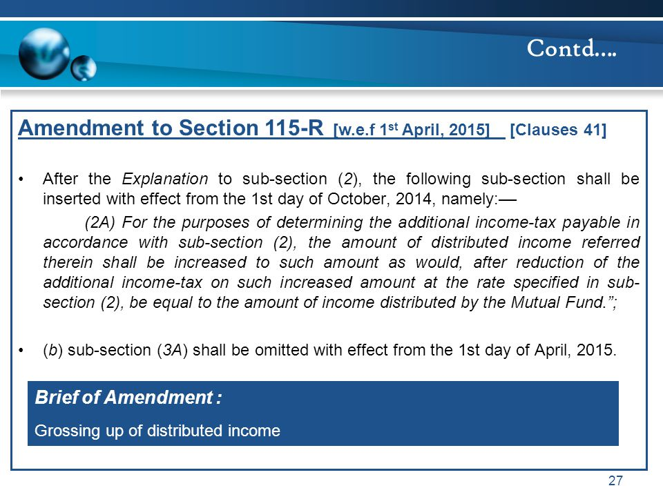 Amendment to Section 115-R [w.e.f 1 st April, 2015] [Clauses 41] After the Explanation to sub-section (2), the following sub-section shall be inserted