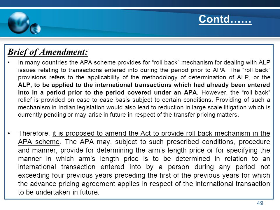"Brief of Amendment: In many countries the APA scheme provides for ""roll back"" mechanism for dealing with ALP issues relating to transactions entered i"