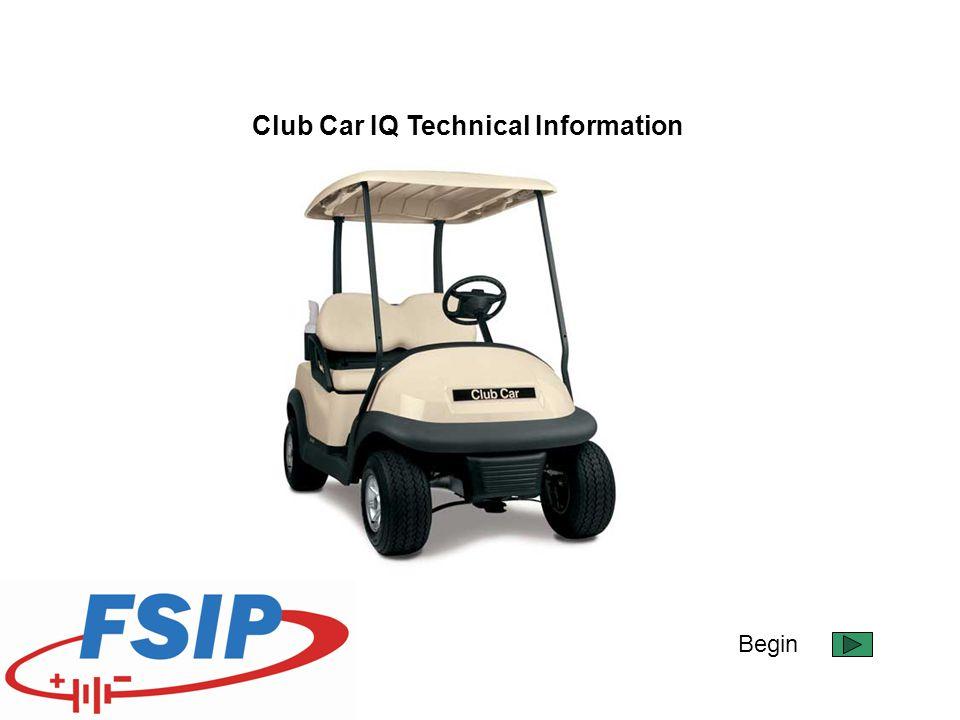 Begin Club Car IQ Technical Information
