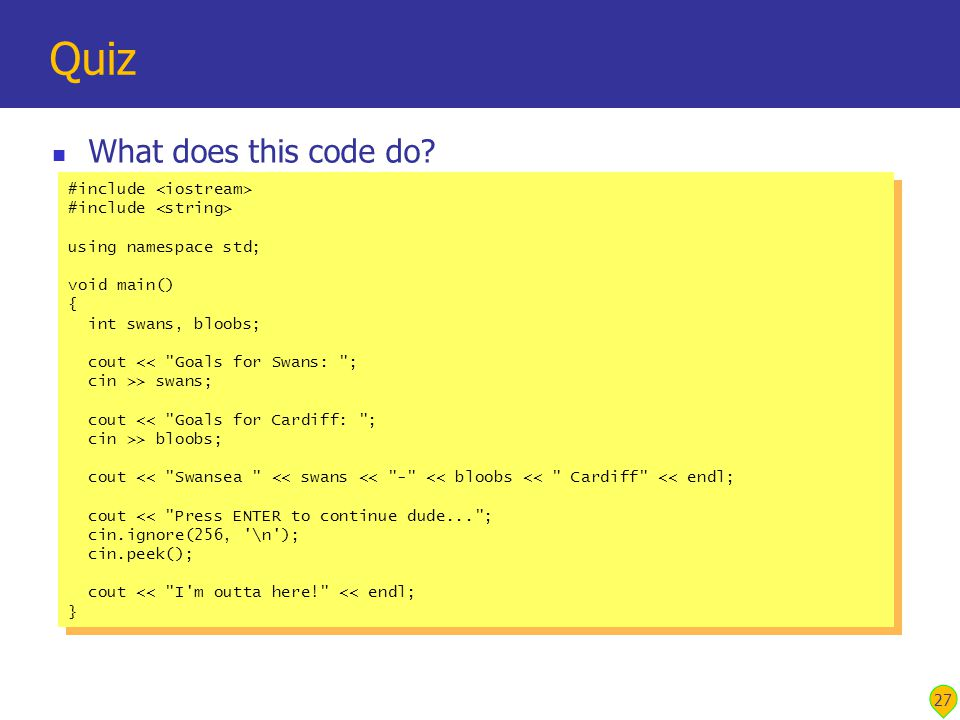 27 Quiz What does this code do.