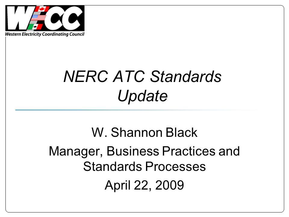 NERC ATC Standards Update W.