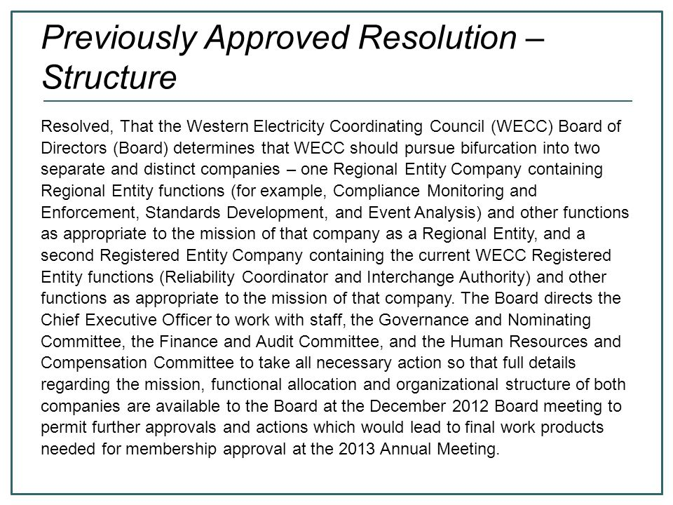 107 GNC Unanimous recommendation: Member Directors are expected to vote based on their perception of the best choice for the public good, without regard to Company or Class affiliation.