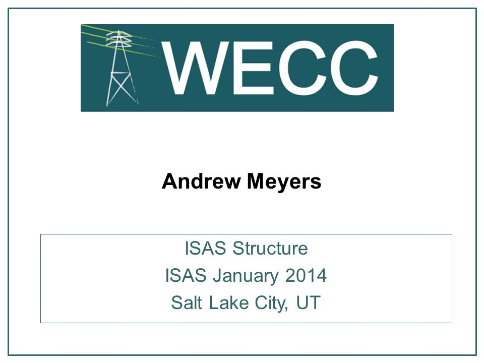 Andrew Meyers ISAS Structure ISAS January 2014 Salt Lake City, UT