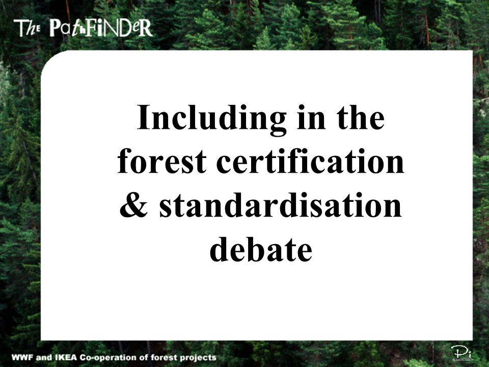 Including in the forest certification & standardisation debate