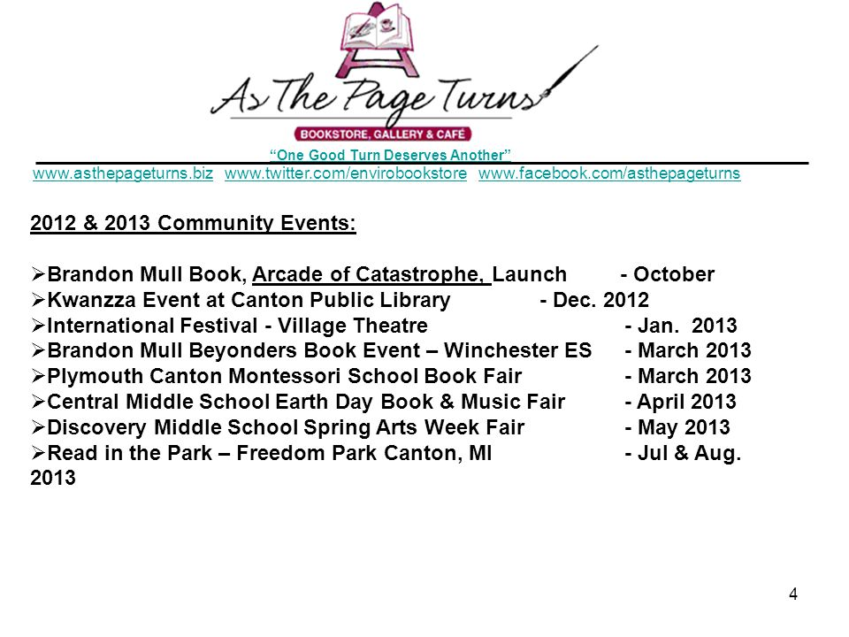 One Good Turn Deserves Another & 2013 Community Events:  Brandon Mull Book, Arcade of Catastrophe, Launch - October  Kwanzza Event at Canton Public Library- Dec.