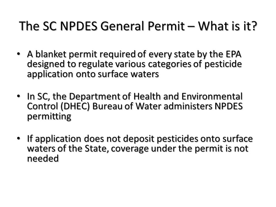 The SC NPDES General Permit – What is it.