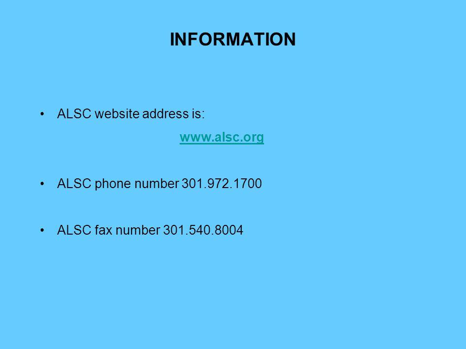 INFORMATION ALSC website address is: www.alsc.org ALSC phone number 301.972.1700 ALSC fax number 301.540.8004