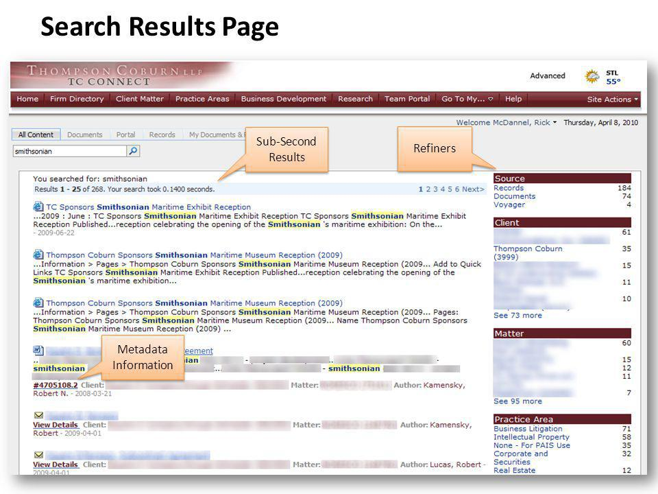 Search Results Page Sub-Second Results Sub-Second Results Metadata Information Refiners