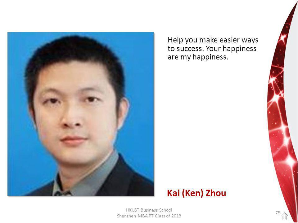 HKUST Business School Shenzhen MBA PT Class of 2013 Help you make easier ways to success.