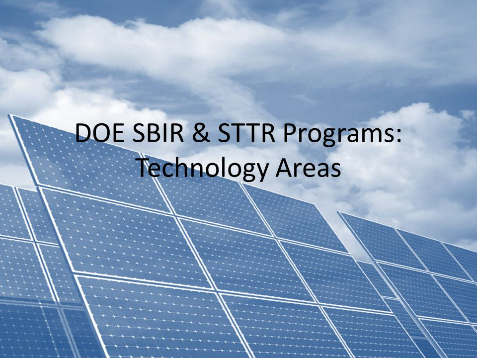 DOE SBIR & STTR Programs: Technology Areas
