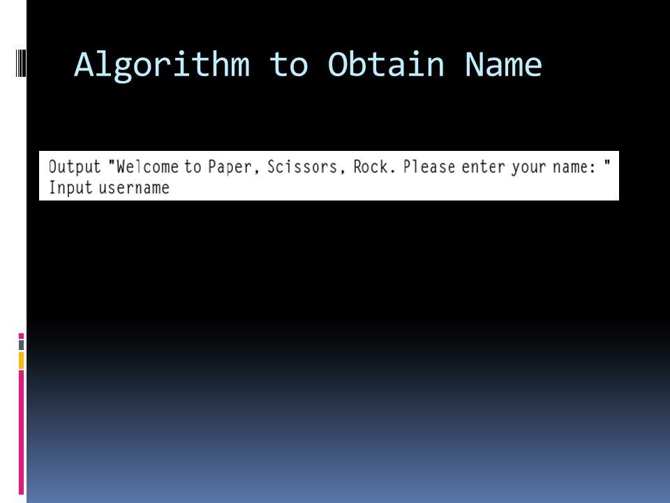 Algorithm to Obtain Name