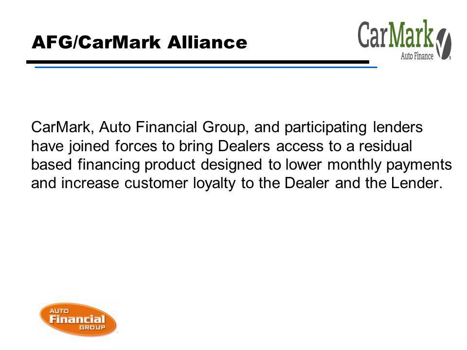 AFG Overview http://www.autofinancialgroup.com/ Established in 1999, Auto Financial Group is one of the nation s leading sources of residual based finance products for independent lenders and credit unions.