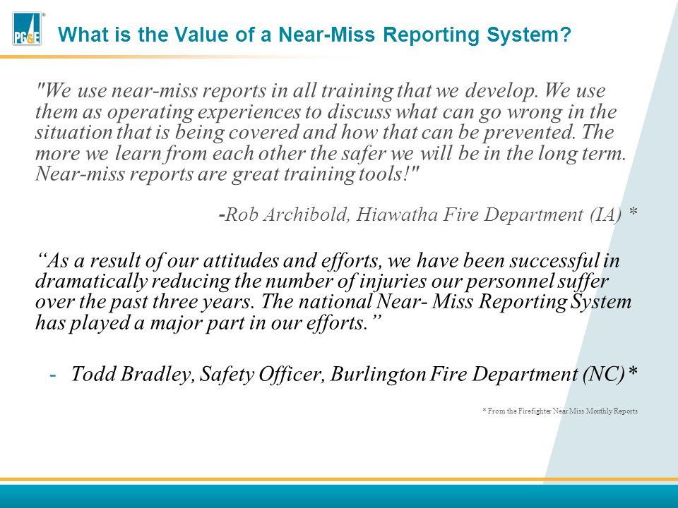 What is the Value of a Near-Miss Reporting System.