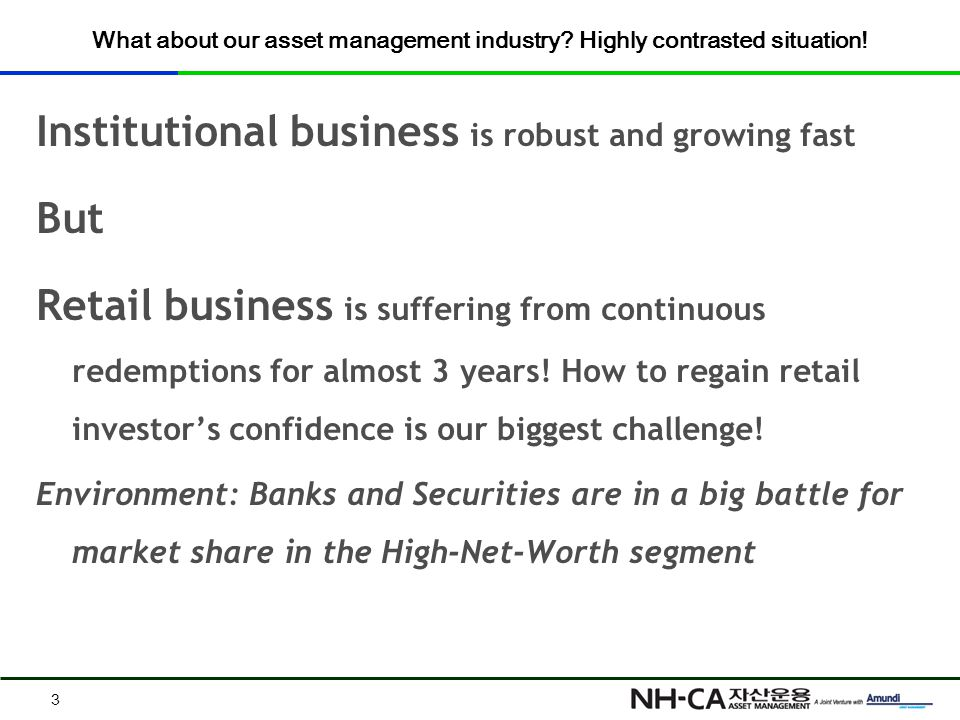 What about our asset management industry. Highly contrasted situation.