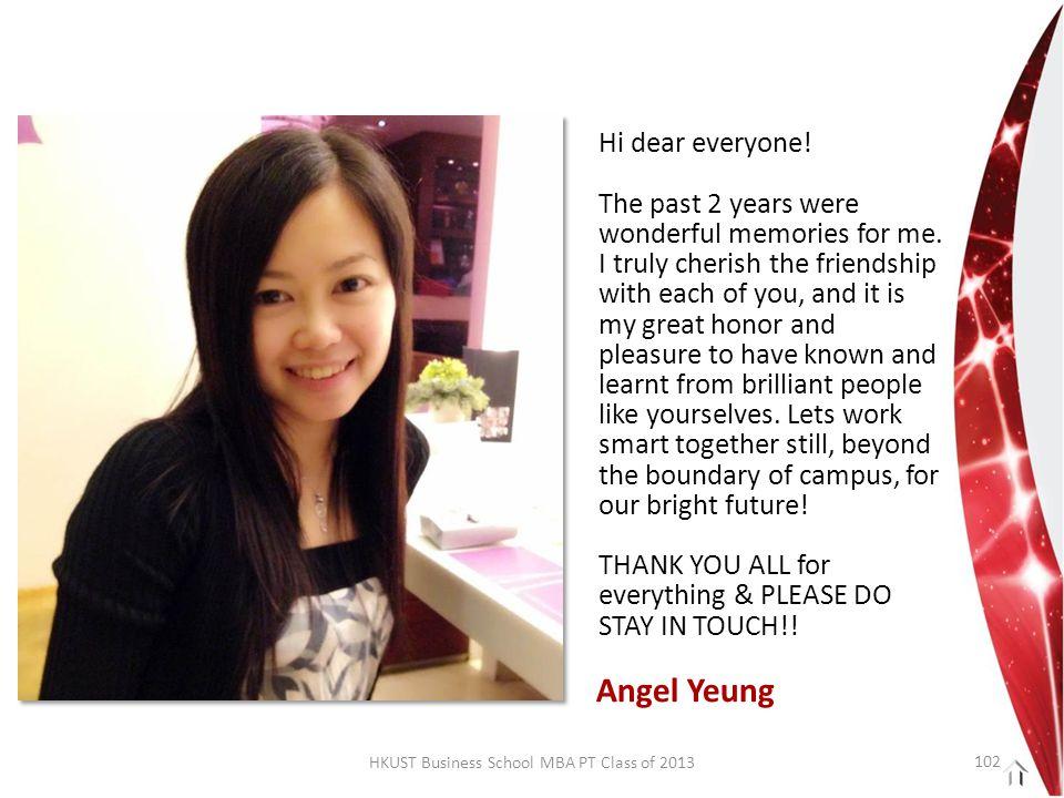 HKUST Business School MBA PT Class of 2013 Hi dear everyone.