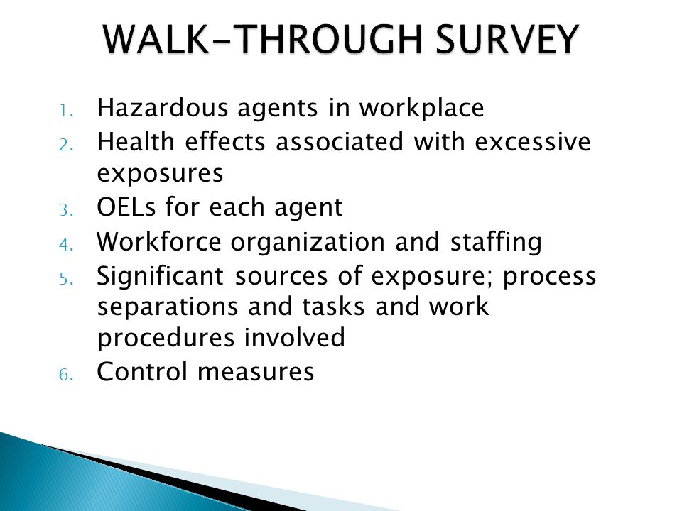 1. Hazardous agents in workplace 2. Health effects associated with excessive exposures 3.