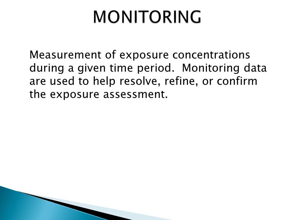 Measurement of exposure concentrations during a given time period.