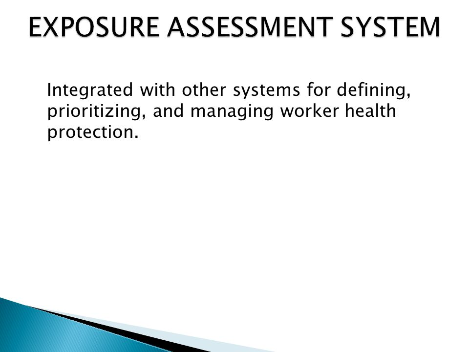Integrated with other systems for defining, prioritizing, and managing worker health protection.