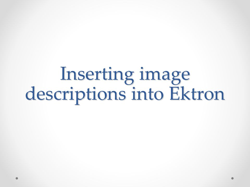 Inserting image descriptions into Ektron