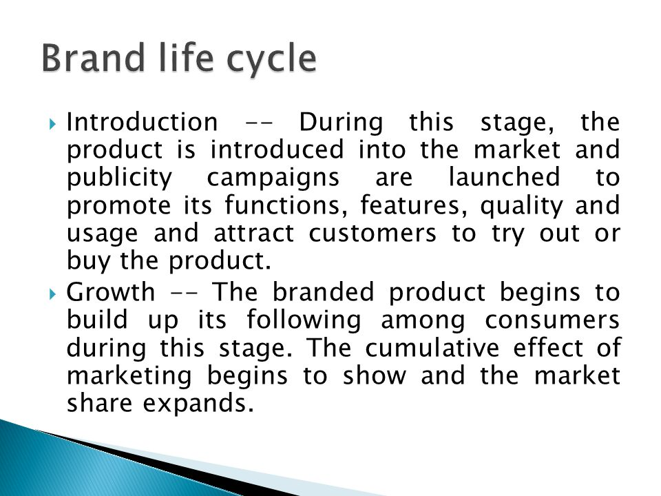  Introduction -- During this stage, the product is introduced into the market and publicity campaigns are launched to promote its functions, features, quality and usage and attract customers to try out or buy the product.