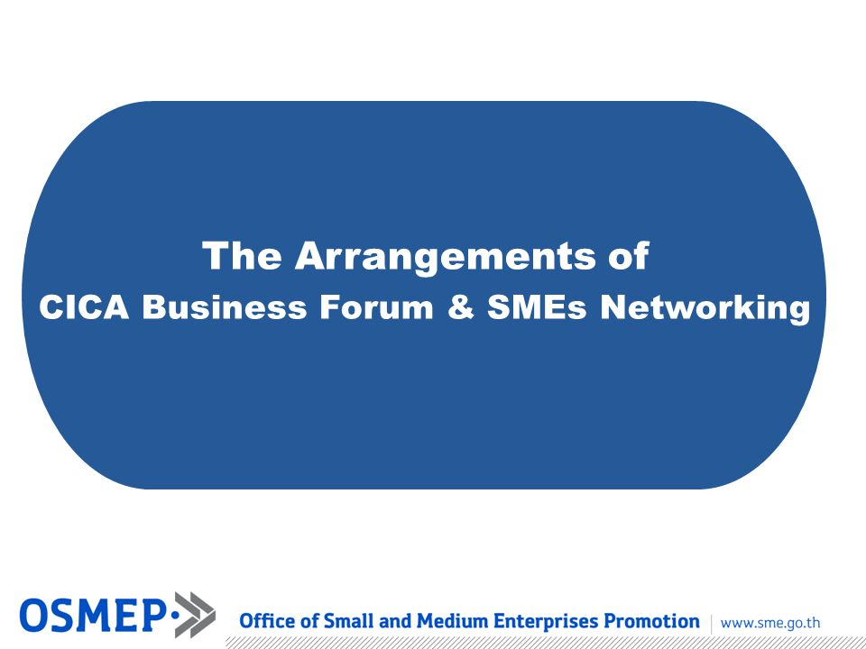 The Arrangements of CICA Business Forum & SMEs Networking