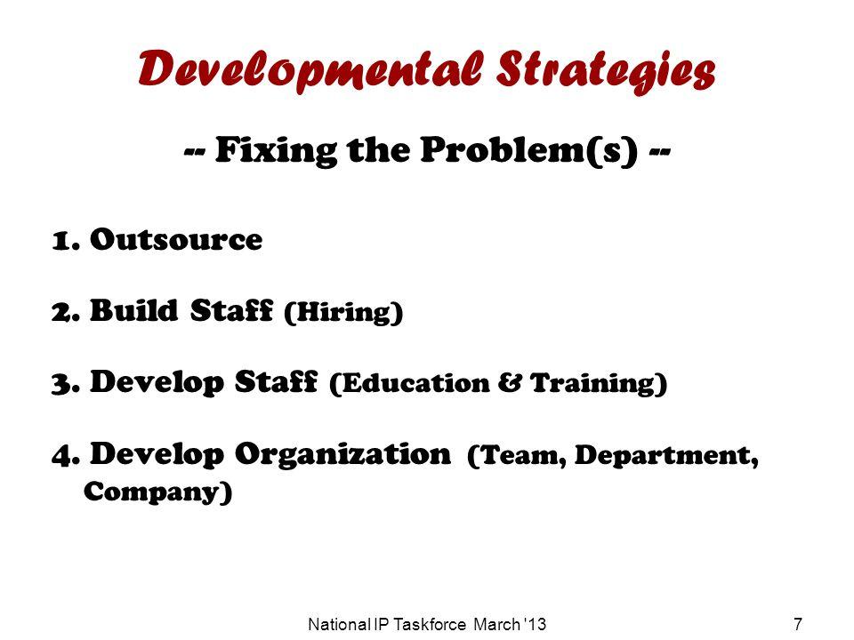 Developmental Strategies -- Fixing the Problem(s) -- 1.