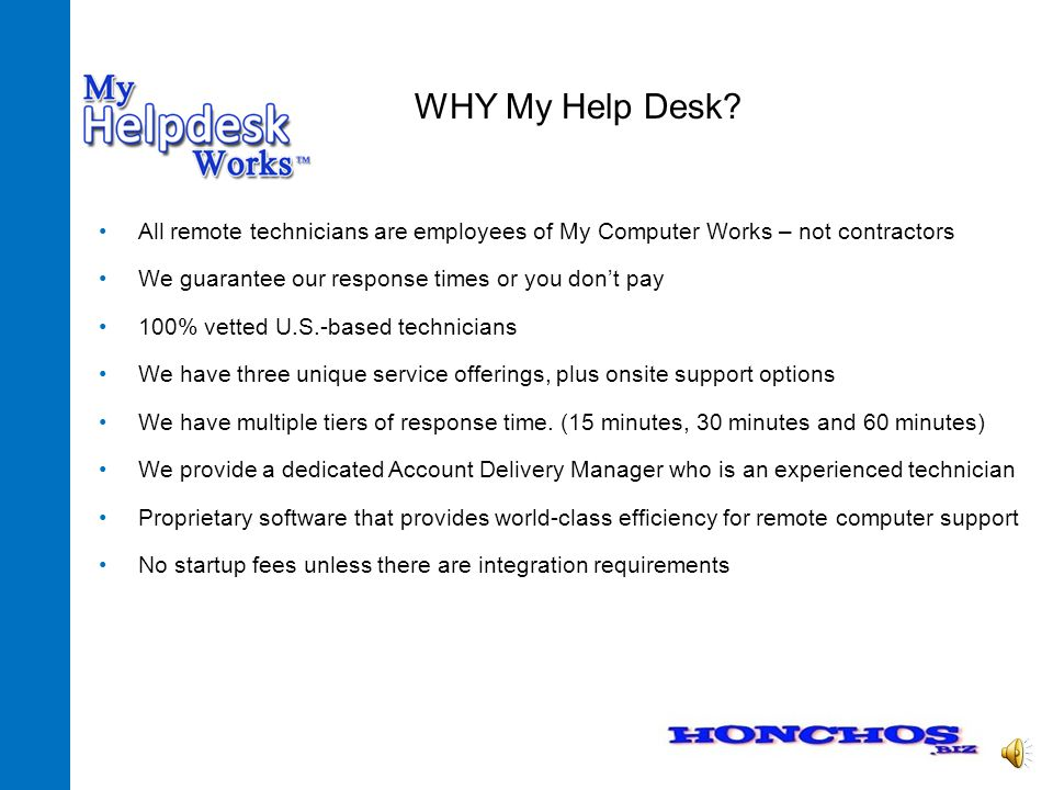 o REMOTE SUPPORT o ON-SITE SUPPORT o ONE-TIME TUNE-UP BASIC SERVICES